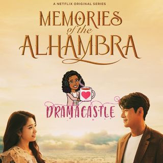 Memories Of The Alhambra | SPOILERS 1.0