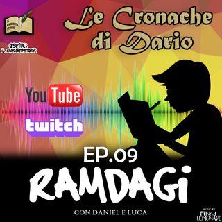 """I RAMDAGI - """"Le Cronache di Dario"""""""