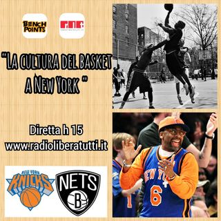 Bench Points - P28 - La cultura del basket a New York