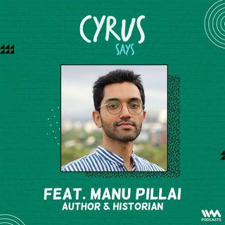 feat. Manu Pillai