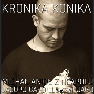 Michał Anioł z Neapolu. Jacopo Cardillo czyli JAGO