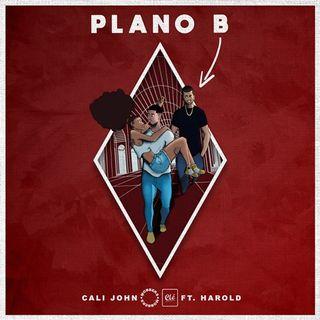 Cali John - Plano B (feat. Harold) [Prod. FRXH  El Condutor]