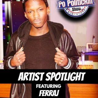 Artist Spotlight - Ferraj | Ferraj301