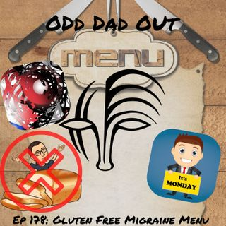 Gluten Free Migraine Meals: ODO 178