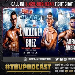 ☎️Jason Moloney vs Leonardo Baez🥊Avery Sparrow vs. Abraham Nova Live Fight Chat🔥