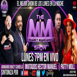 THEMMSHOW INVITADOS PATTY MOLL | HECTOR MANUEL | COHOST MIKEY CANDELA