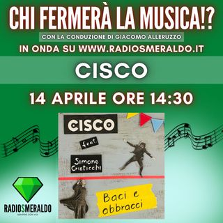 Cisco | Chi Fermerà la Musica!?