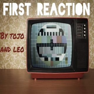 First reaction Episodio 2