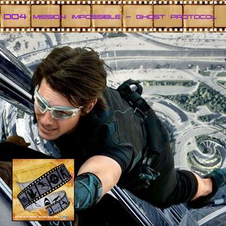 FF: 004: Mission: Impossible - Ghost Protocol