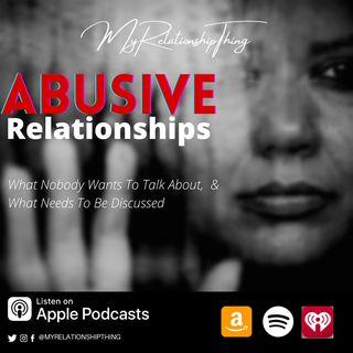 Navigating Abusive Relationships S2.E9
