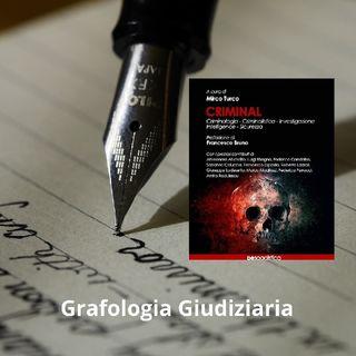 Grafologia Giudiziaria. Le Origini