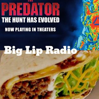 Big Lip Radio Presents: No Girls Allowed 38: The Predator