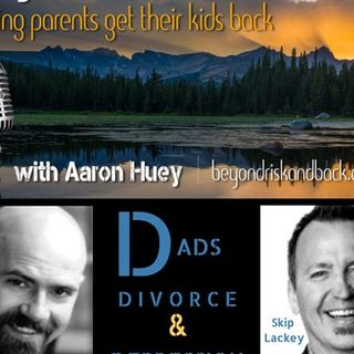 Dads, Divorce, and Depression with Coach Skip Lackey