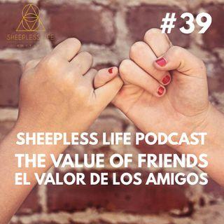 039 - el valor de los amigos