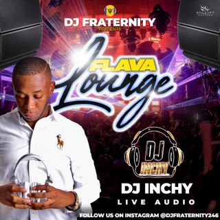 INCHY LIVE ON THE FLAVA LOUNGE