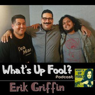 Ep 154 - Erik Griffin