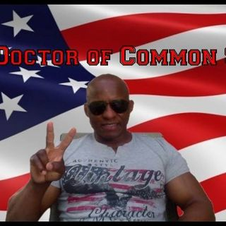 The Doctor Of Common Sense Show (9-9-2020)