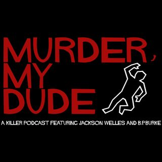 Episode 12 - Murder, O'Dude
