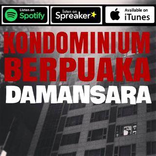 Cerita Seram - Kondominium Berhantu Damansara!