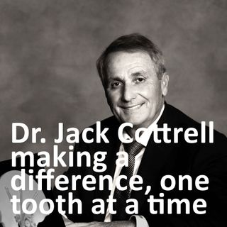 Dr. Jack Cottrell: making a difference, one tooth at a time