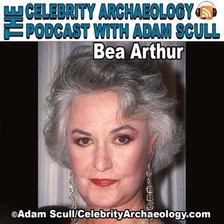 CA PODCAST EPISODE 72 - Bea Arthur