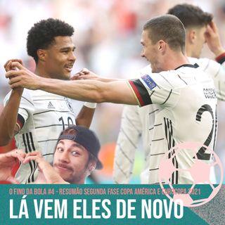 Lá Vem Eles de Novo - Resumão Segunda Rodada Copa América e Eurocopa 2021 #4