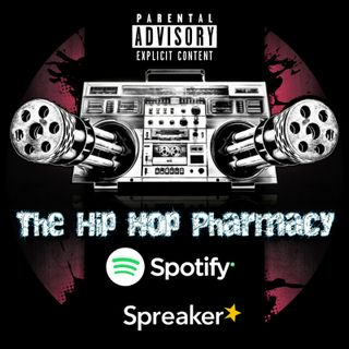 The Hip Hop Pharmacy Episode 219