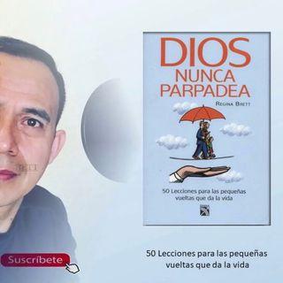 Introducción Dios Nunca Parpadea de Regina Brett Voz: Héctor Almeralla