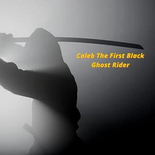 Caleb The First Black Ghost Rider
