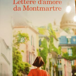 Nicolas Barreau: Lettere d'amore Da Montmartre: Lettera Trentatreisima Ad Hélène