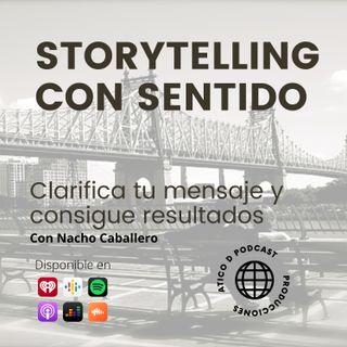 4. Cómo averiguar lo que realmente quiere tu cliente y aplicarlo en tu storytelling