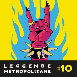 #10 - Leggende Metropolitane della Musica