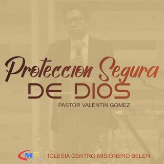 Valentin Gomez - Protección Segura De Dios