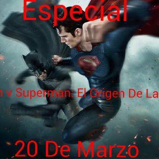 (Promo) Especial Batman V Superman: El Origen De La Justicia.