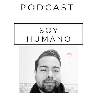 SOY HUMANO | PODCAST | #3 ANSIEDAD-NO TEMAS-DIOS CONTIGO