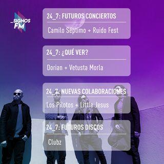 SignosFM 24_7: Futuros conciertos + ¿Qué Ver? + Nuevas Colaboraciones