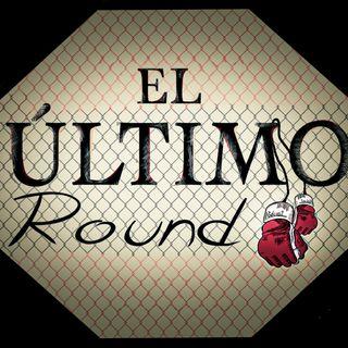 El Último Round - ¡Regresa el Público en Vivo a la UFC! - Podcast #24