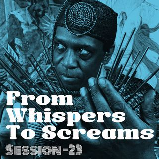 From Whispers To Screams #23 - Jazz Fusion