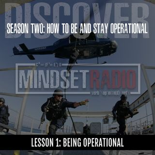S2.LESSON 01: BEING OPERATIONAL, a look at how to become and stay operational with the 6 Operational Pillars