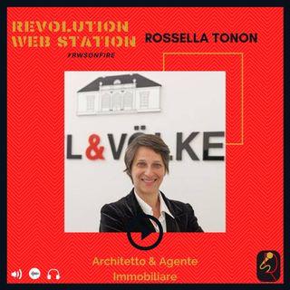 INTERVISTA ROSSELLA TONON - ARCHITETTO E AGENTE IMMOBILIARE