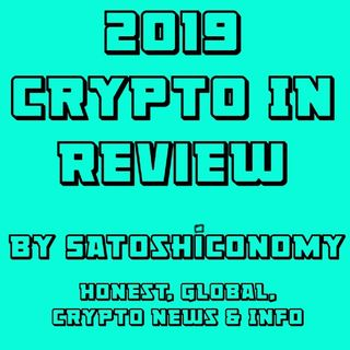 "Crypto In A Minute Weekly # 43 ""2019 Crypto In Review"""
