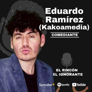 #8 - La comedia que todos tenemos | Con Kakoamedia (Eduardo Ramírez)