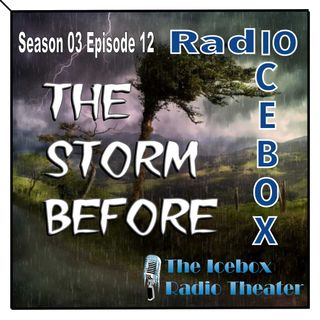 The Storm Before; episode 0312