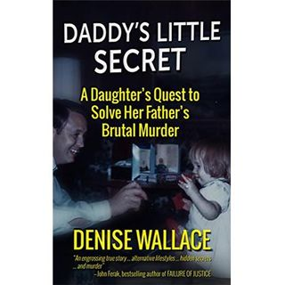 DADDY'S LITTLE SECRET-Denise Wallace