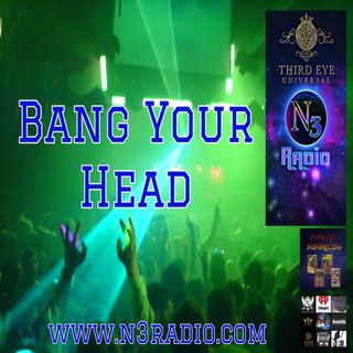 Bang Your Head with DJ Kenni Starr 6.23.19
