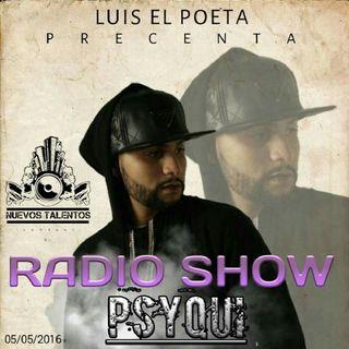 ESTA NOCHE EN RADIO SHOW Luis ElPoeta PRESENTANDO A #PSYQUI
