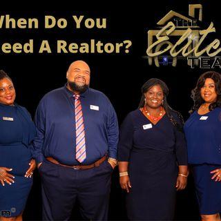 When Do You Need A REALTOR?
