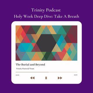 "Holy Week Deep Dive ""Day 7 Vigil"""