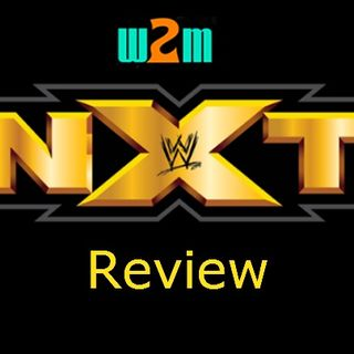 Wrestling 2 The MAX: WWE NXT Review 5.24.17