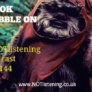 Ep.144 - Ewok Babble-On